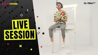 Faydee - I Dont Wanna Know (Live Session x GlobalREC.)