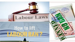 How can remove or lift the labour ban without leaving UAE/Dubai