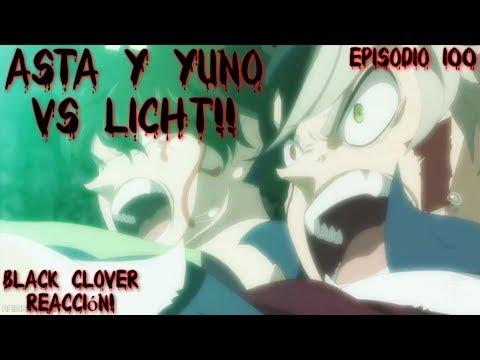 ASTA Y YUNO VS LICHT!! (Épico)   Black Clover   Episodio 100   Reacción Español