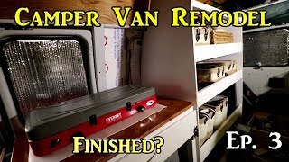 Ep.3 Camper Van Build Remodel - Finished?