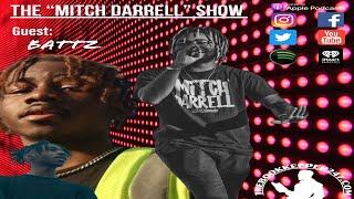 the Mitch Darrell Show episode 4 with Guest Battz (Season 2)