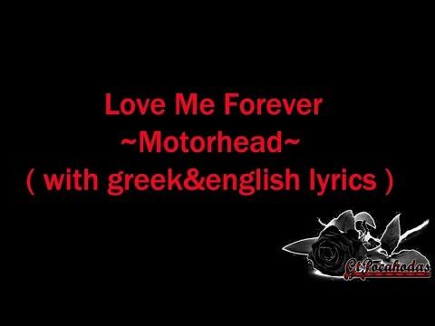 Love Me Forever~Motorhead(with greek&english lyrics)╠═♪Wingapo★═╣