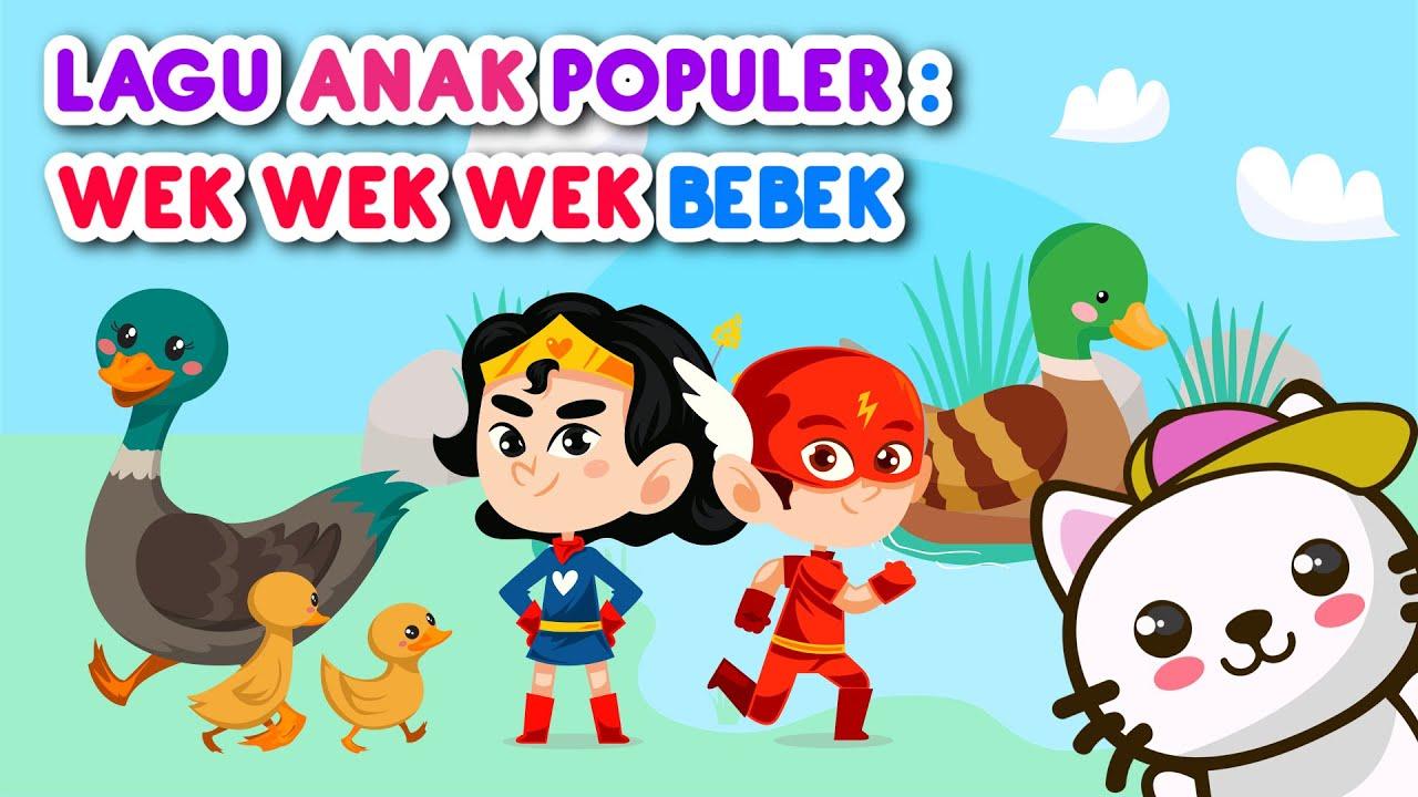 Lagu anak indonesia populer   Wek Wek Wek Bebek Lucu   Animasi Lagu bebek