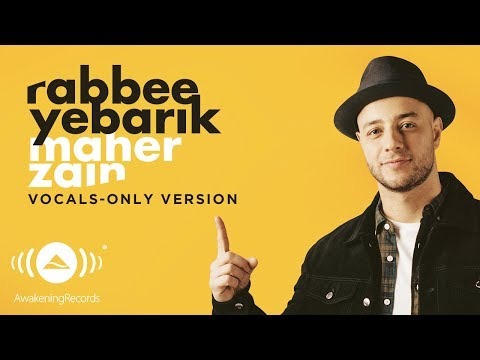 Maher Zain - Rabbee Yebarik (English) | (Vocals Only - بدون موسيقى) | Official Lyric Video