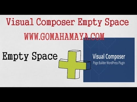Visual Composer Tutorial For Beginners | Visual Composer Empty Space