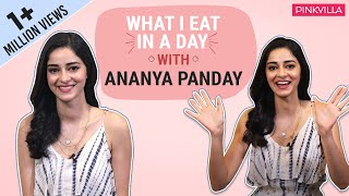 What I eat in a day with Ananya Panday  | Pinkvilla | Lifestyle