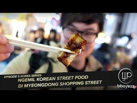 [Korea VLOG #5] Ngemil Korean Street Food di Myeongdong Shopping Street