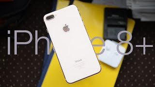 Should you buy the iPhone 8 Plus 4 months later? : A Comprehensive Review!