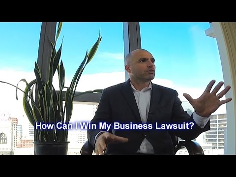 How Can I Win My Business Lawsuit?