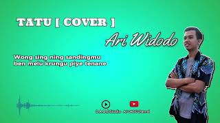 Download TATU  - ARI WIDODO [COVER] - Video Lirik