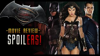 Batman v superman dawn of justice movie review (spoilers)