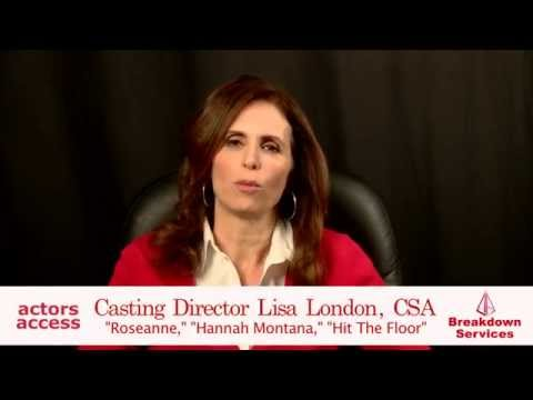 Tips from Casting  Lisa London