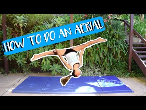 How to Do an Aerial | Stop Putting Your Hands Down