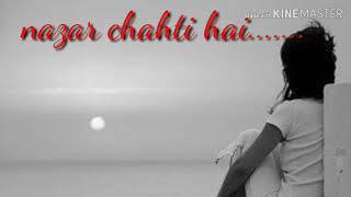 Nazar Chahti Hai- Arijit Singh   Batti Gul Meter Chalu   Shraddha ...
