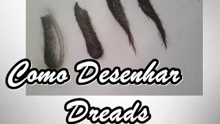 TUTORIAL- COMO DESENHAR DREADS / TUTORIAL- HOW TO DRAW DREADS