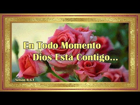 En Todo Momento Dios Está Contigo...
