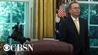 Live: Acting Chief of Staff Mulvaney is speaking from the press briefing room at the White House