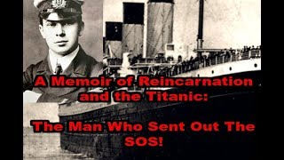 TITANIC | Past-Life Memories on Titanic