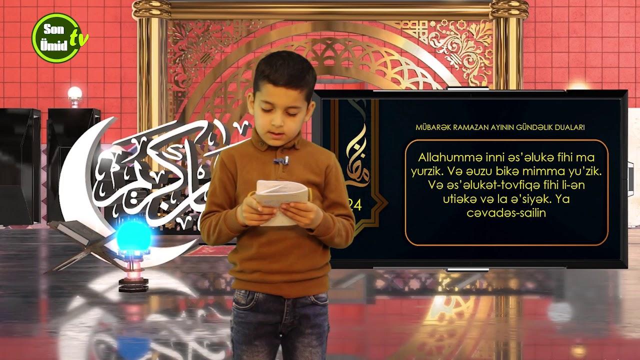 Mübarək #Ramazan2020 ayının 24-cü gününün – #DUASI Zeynəb&Mehdi