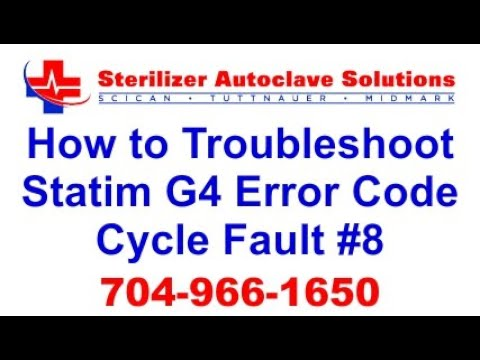 Statim G4 Error Code Cycle Fault 8 - How to Troubleshoot