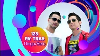 1,2,3 Pa' Tras - Diego & Beto - Calle 7