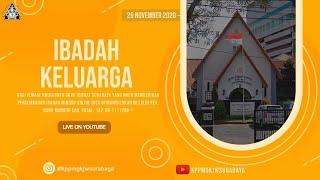 IBADAH KELUARGA | 26 NOVEMBER 2020 | GKJW JEMAAT SURABAYA