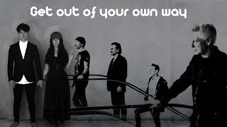 Get out of your own way U2