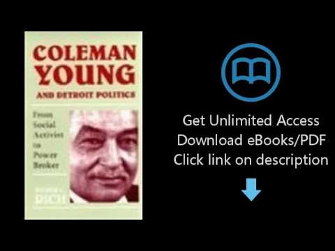 Coleman Young and Detroit Politics: From Social Activist to Power Broker (African American Life Seri