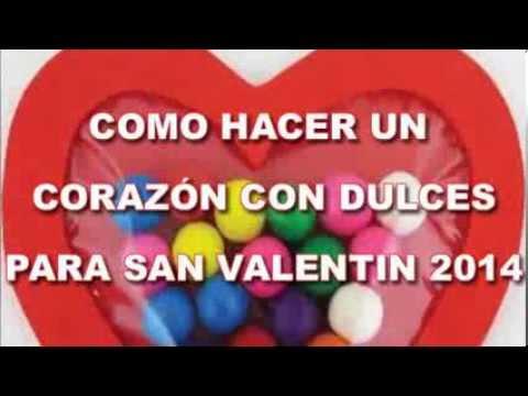 Como hacer un coraz n con dulces para san valentin 2014 - Como hacer adornos de san valentin ...