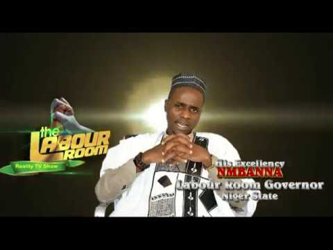 """The Labour Room Governor for Niger State """"His Excellency NMBANNA"""""""