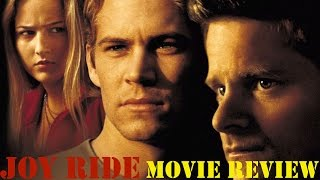 Joy Ride (2001) Movie Review: Underrated Movies