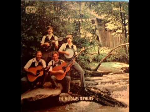 Time To Wander [1977] - The Bluegrass Travelers