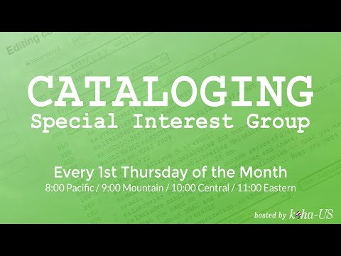 Cataloging Special Interest Group - 3/5/2020