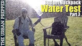 Budget B.o.b. Backpack: Water Test (3/5) By Theurbanprepper