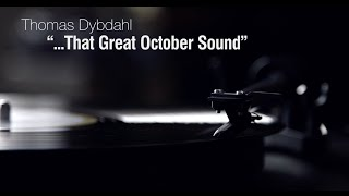 """Thomas Dybdahl - """"...That Great October Sound"""" LP release"""