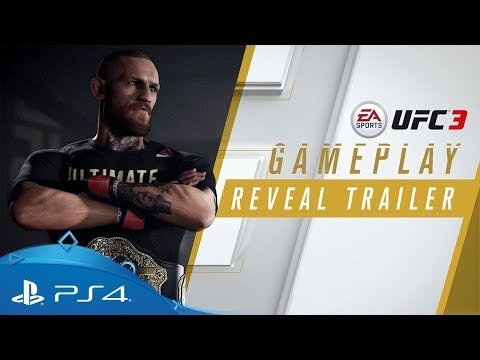 UFC 3 | Official Gameplay Reveal Trailer | PS4
