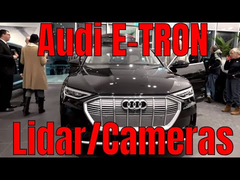 Audi E-Tron Lidar & Camera for Drivers Assistance Features   at Audi Milwaukee     Part 2