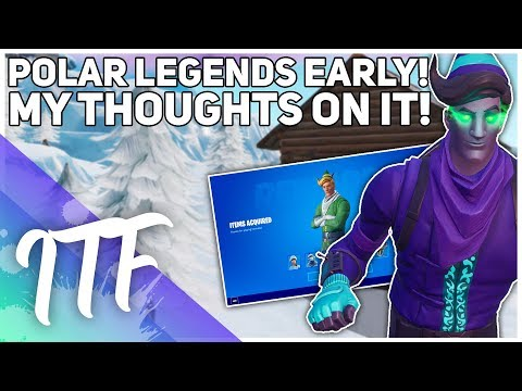 The Polar Legends CAME EARLY! My Thoughts! (Fortnite Battle Royale)