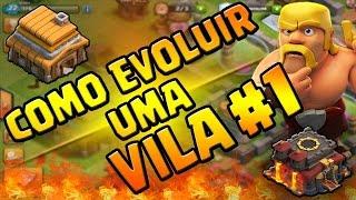 Clash of clans - Como Evoluir uma Vila #1 [DICAS PARA INICIANTES]