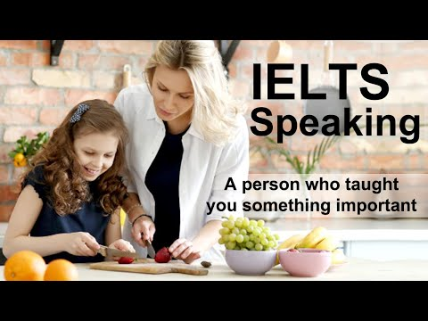 Describe a person who taught you something important I  Sep to Dec Cue Cards 2020 I IELTS Speaking