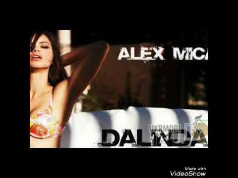 Alex Mica Dalinda Remix 2017