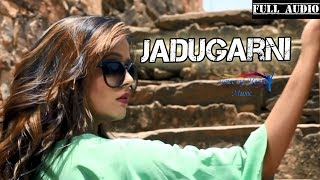 JADUGARNI (Audio) | Monu Surehtiya, Mahi Gupta, Ruchika Jangid | Latest Haryanvi Song 2017