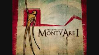 Watch Monty Are I Metropolis video