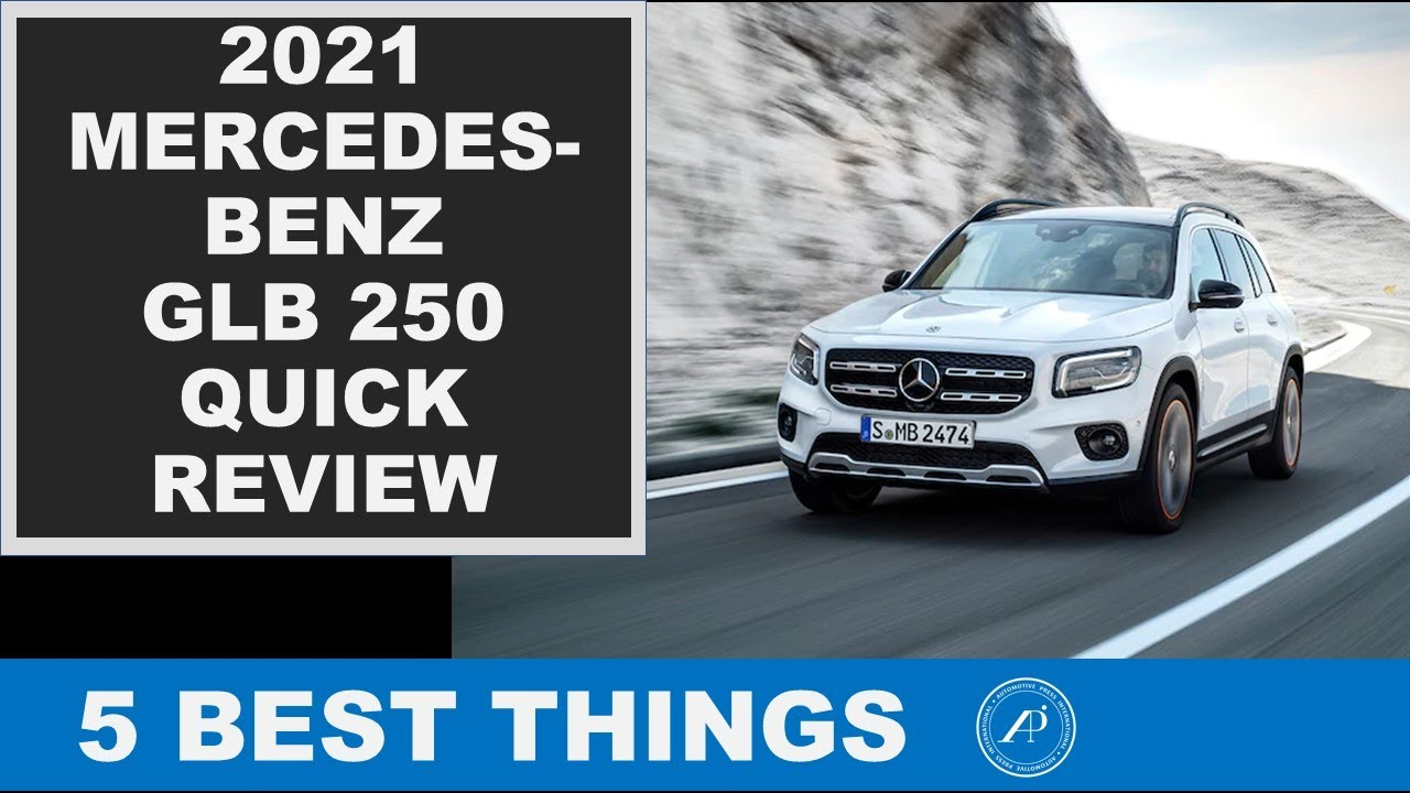 5 BEST THINGS ABOUT THE 2021 MERCEDES-BENZ GLB 250