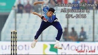 Mustafizur Rahman's all Wickets in BPL-2015