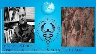 VISITANTES DEL FUTURO EN NUESTRO MUNDO por Miguel Pedrero