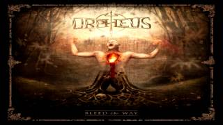Orpheus (Orpheus Omega) - Bleed the Way (Full-Album HD) (2011)