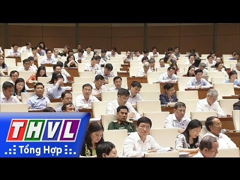 THVL | Quốc hội thảo luận về dự án Luật Đơn vị hành chính – kinh tế đặc biệt