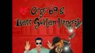 Orgi 69 & Bass Sultan Hengzt - Outro