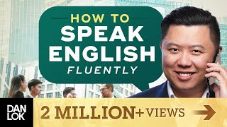 Speak English Fluently - The 5 Steps To Improve Your English Fluency